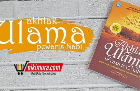 Buku Akhlak Ulama Pewaris Nabi (Pustaka Arafah)
