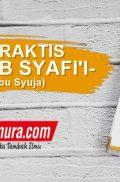 Buku Fikih Praktis Madzhab Syafi'i / Matan Abu Syuja' (Pustaka Arafah)