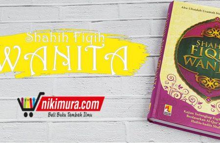 Buku Shahih Fiqih Wanita (Insan Kamil)