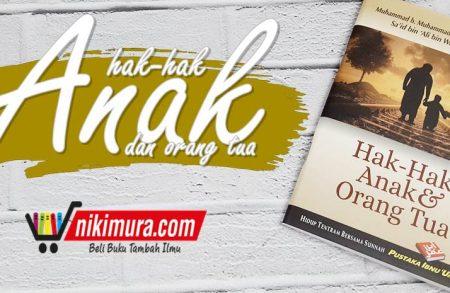 Buku Hak-Hak Anak dan Orang Tua (Pustaka Ibnu Umar)