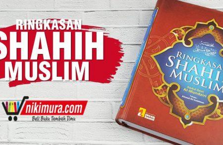 Buku Ringkasan Shahih Muslim (Insan Kamil)