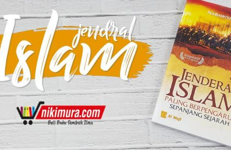 Buku Jenderal Islam Paling Berpengaruh Sepanjang Sejarah (Al-Wafi Publishing)