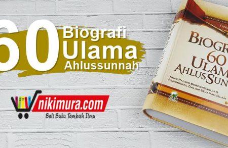 Buku Biografi 60 Ulama Ahlus Sunnah (Darul Haq)