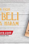 Buku Pengantar Fiqh Jual Beli & Harta Haram (Muamalah Publishing)