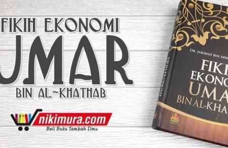 Buku Fikih Ekonomi Umar bin Al-Khaththab (Pustaka Al-Kautsar)