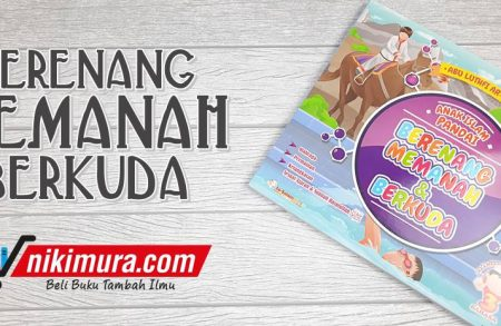 Buku Anak Islam Pandai Berenang, Memanah, dan Berkuda (As-Salam Publishing)