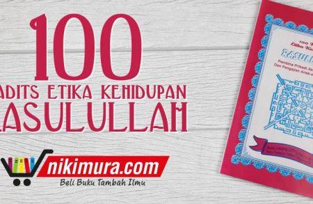 Buku Saku 100 Hadits Etika Kehidupan Rasulullah (AMM Yogyakarta)