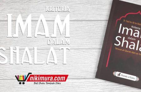 Buku Kriteria Imam dalam Shalat (Pustaka At-Tazkia)