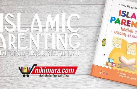 Buku Islamic Parenting (Insan Kamil)